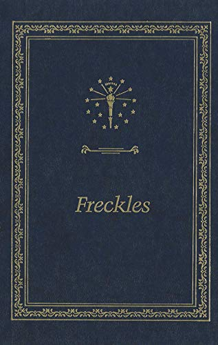 9780253324719: Freckles (Library of Indiana Classics)