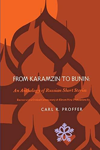 From Karamzin to Bunin: An Anthology of