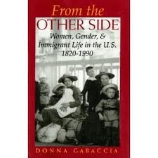 9780253325297: From the Other Side: Women, Gender, and Immigrant Life in the U.S., 1820-1990