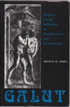 9780253325501: Galut: Modern Jewish Reflection on Homelessness and Homecoming (Modern Jewish Experience)