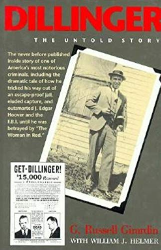 9780253325563: Dillinger: The Untold Story