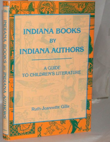 9780253325839: Indiana Books by Indiana Authors: A Guide to Children's Literature