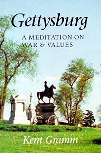 9780253326218: Gettysburg: A Meditation on War and Values