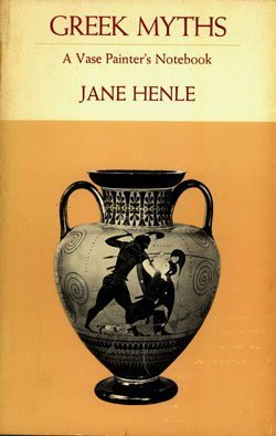9780253326362: Greek Myths: Vase Painter's Notebook