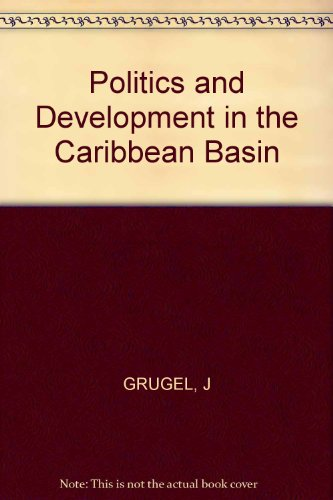 9780253326836: Politics and Development in the Caribbean Basin: Central America and the Caribbean in the New World Order