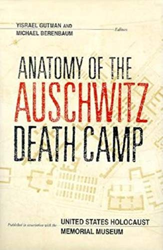 9780253326843: Anatomy of the Auschwitz Death Camp