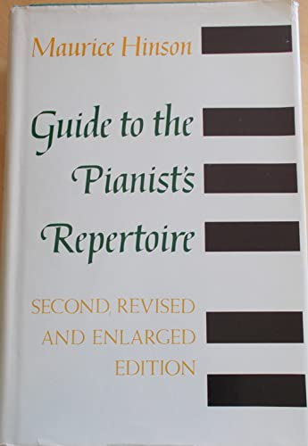 9780253327000: Guide to the Pianist's Repertoire