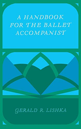 9780253327048: A handbook for the ballet accompanist