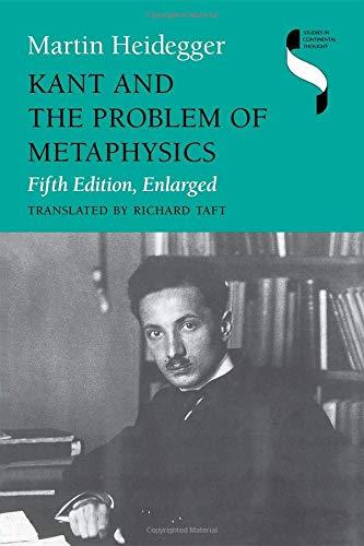 Kant and the Problem of Metaphysics (Studies: Heidegger, M