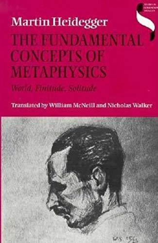 9780253327499: The Fundamental Concepts of Metaphysics: World, Finitude, Solitude