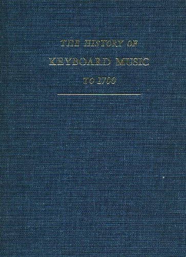 9780253327956: History of Keyboard Music to 1700