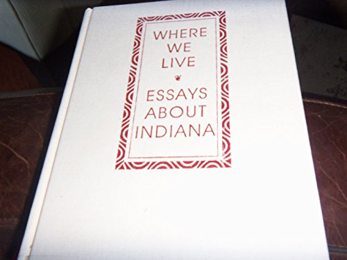 9780253328014: Where We Live: Essays about Indiana (Midland Book)