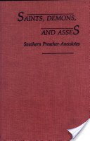 9780253328410: Saints, Demons and Asses: Southern Preacher Anecdotes (A Midland Book)