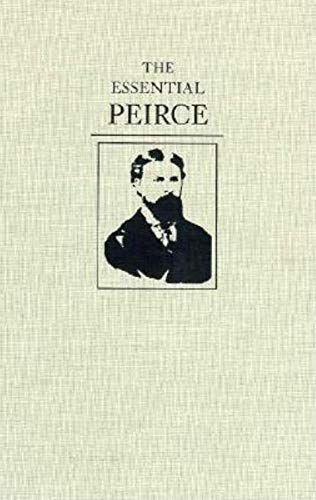 9780253328496: The Essential Peirce: Selected Philosophical Writings