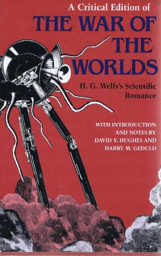 A Critical Edition of the War of the Worlds: H.G. Wells's Scientific Romance (Visions): Wells,...