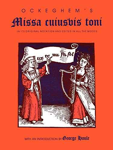 9780253328540: Ockeghem's Missa cuiusvis toni: In Its Original Notation and Edited in All the Modes (Publications of the Early Music Institute)