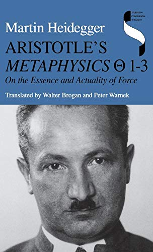 9780253329103: Aristotle's Metaphysics 1 3: On the Essence and Actuality of Force (Studies in Continental Thought)