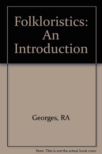 9780253329349: Folkloristics: An Introduction