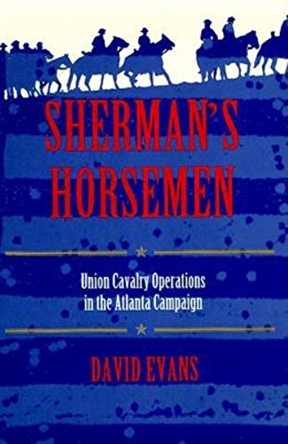 9780253329639: Sherman's Horsemen: Union Cavalry Operations in the Atlanta Campaign