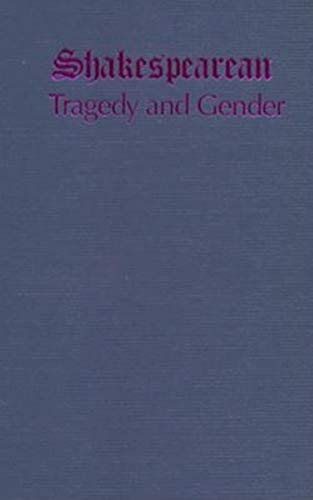 9780253329646: Shakespearean Tragedy and Gender
