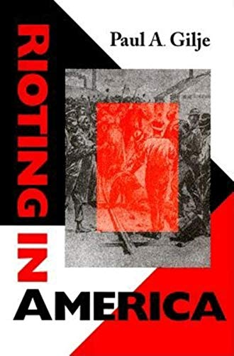 9780253329882: Rioting in America (Interdisciplinary Studies in History)