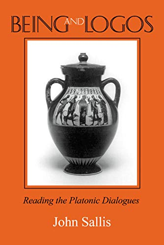9780253330611: Being and Logos: Reading the Platonic Dialogues