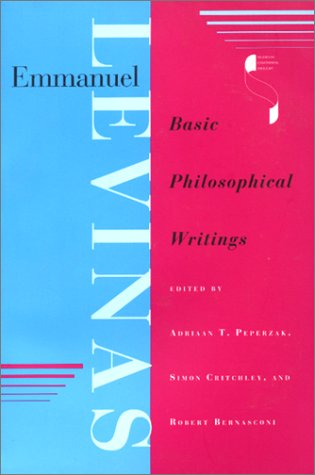 9780253330789: Emmanuel Levinas: Basic Philosophical Writings (Studies in Continental Thought)