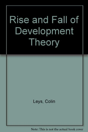 9780253330833: Rise and Fall of Development Theory