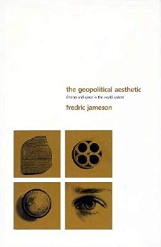 9780253330932: The Geopolitical Aesthetic: Cinema and Space in the World System