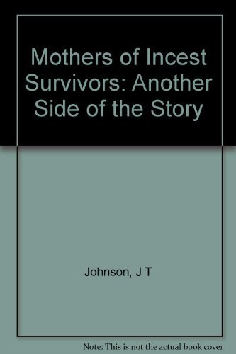 9780253330963: Mothers of Incest Survivors: Another Side of the Story