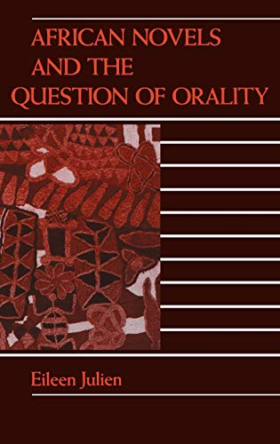 9780253331014: African Novels and the Question of Orality