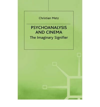 Imaginary Signifier: Psychoanalysis and the Cinema. Tr from the French by Ben Brewster. Tr of Le ...