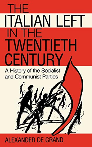 The Italian Left in the Twentieth Century