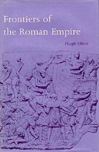 9780253331113: Frontiers of the Roman Empire