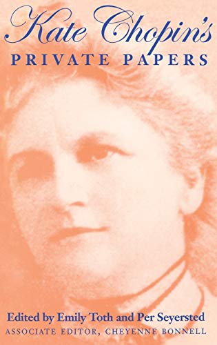 9780253331120: Kate Chopin's Private Papers