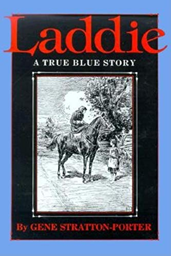 9780253331137: Laddie: A True Blue Story (Library of Indiana C)