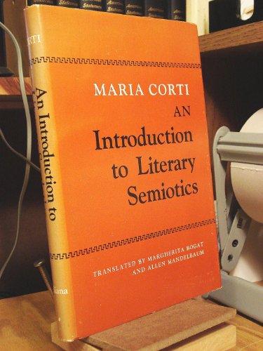 9780253331182: An Introduction to Literary Semiotics (Advances in semiotics series)