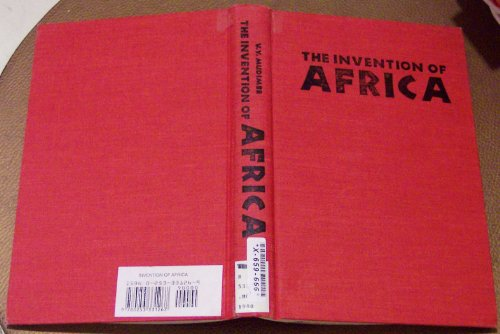 9780253331267: The Invention of Africa: Gnosis, Philosophy and the Order of Knowledge (African Systems of Thought)