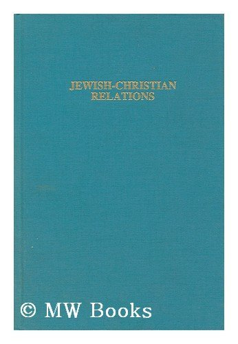 Jewish-Christian Relations: An Annotated Bibliography and Resource Guide: Shermis, Michael