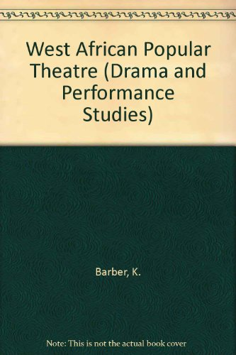 9780253332042: West African Popular Theatre (Drama & Performance)