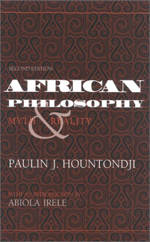 9780253332295: African Philosophy: Myth and Reality (African Systems of Thought)