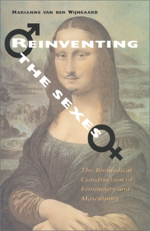 9780253332509: Reinventing the Sexes: The Biomedical Construction of Femininity and Masculinity (Race, Gender, and Science)