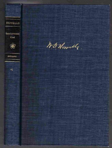 9780253332851: The Leatherwood God (A Selected Edition of W.D. Howells)