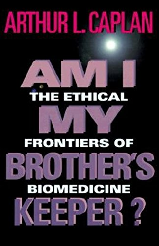 9780253333582: Am I My Brother's Keeper?: The Ethical Frontiers of Biomedicine (Medical Ethics)