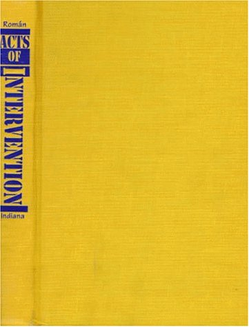 9780253333704: Acts of Intervention: Performance, Gay Culture, and AIDS (Unnatural Acts)