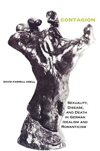 9780253333711: Contagion: Sexuality, Disease, and Death in German Idealism and Romanticism (Studies in Continental Thought)