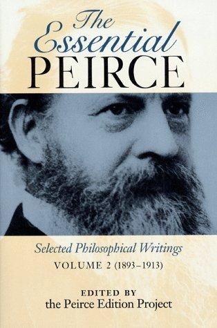 9780253333971: Essential Pierce: Selected Philosophical Writings 1893-1913: 002