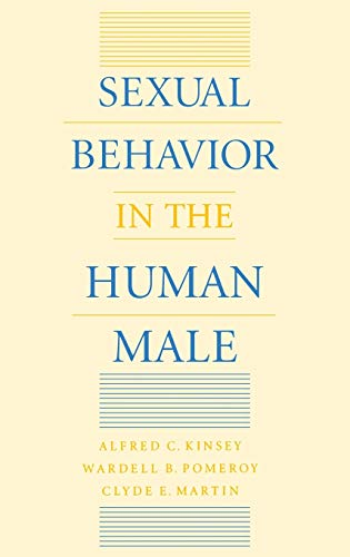 Sexual Behavior in the Human Male: Alfred C. Kinsey