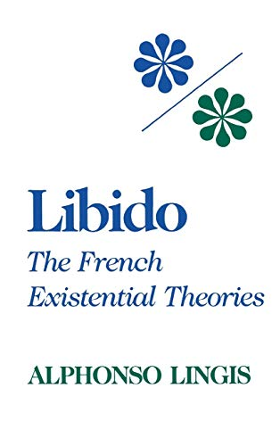 9780253334152: Libido: The French Existential Theories (Studies in Phenomenology & Existential Philosophy)