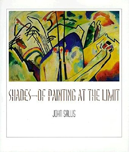 9780253334244: Shades--Of Painting at the Limit
